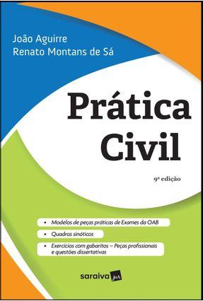 Prática Civil - 9ª Ed. 2019 - RENATO MONTANS DE SÁ Aguirre,João pdf epub