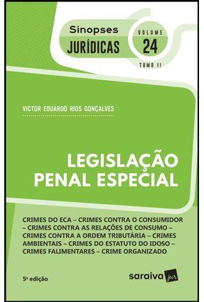 Legislação Penal Especial - Col. Sinopses Jurídicas - Vol. 24 - Tomo II - 5ª Ed. 2019 - Gonçalves,Victor Eduardo Rios | Hoshan.org