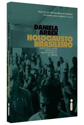 Holocausto Brasileiro - Arbex,Daniela | Hoshan.org