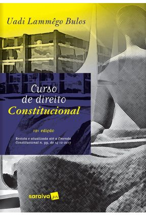 Curso De Direito Constitucional - 11ª Ed. 2018 - UADI LAMMÊGO BULOS   Hoshan.org