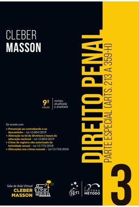 Direito Penal - Parte Especial - Vol. 3 - 9ª Ed. 2019 - Masson,Cleber   Hoshan.org