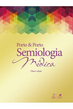 Semiologia Médica - 8ª Ed. 2019 - Porto,Celmo | Hoshan.org