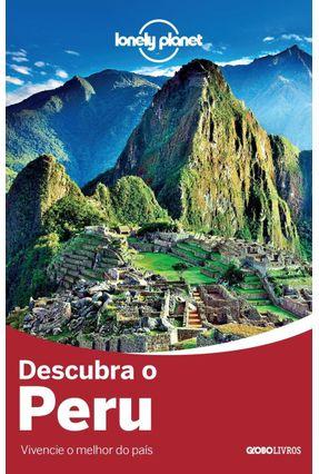 Lonely Planet Descubra O Peru - Vivencie O Melhor Do País - Vários | Hoshan.org