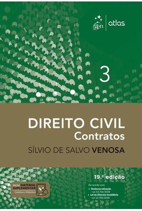 Direito Civil - Contratos - Vol. III - 19ª Ed. 2018 - Venosa,Sílvio De Salvo | Tagrny.org