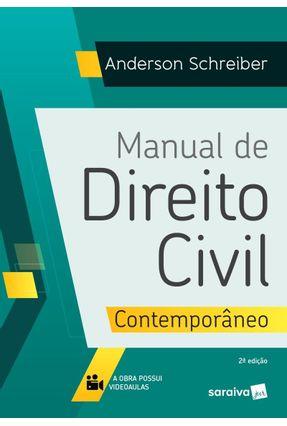 Manual De Direito Civil Contemporâneo  - 2ª Ed. 2019 - Schreiber,Anderson pdf epub