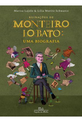 Reinações De Monteiro Lobato - Uma Biografia - Lajolo,Marisa Schwarcz,Lilia Moritz | Hoshan.org