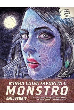 Minha Coisa Favorita é Monstro - Livro 1 - Ferris,Emil | Hoshan.org