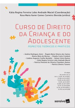 Curso De Direito da Criança e do Adolescente - 12ª Ed. 2019 - Maciel,Kátia Regina Ferreira Lobo Andrade | Hoshan.org