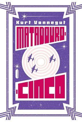 Matadouro-Cinco - Vonnegut,Kurt   Hoshan.org