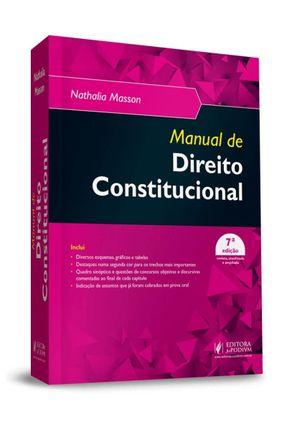 Manual De Direito Constitucional - 7ª Ed. 2019 - Masson,Nathalia   Hoshan.org