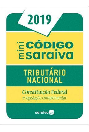 Minicódigo Tributário Nacional e Constituição Federal  - Códigos Saraiva - Míni - 25ª Ed. 2019 - Editora Saraiva   Hoshan.org