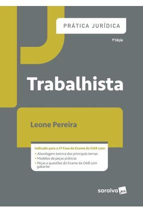 Prática Jurídica Trabalhista - 9ª Ed. 2019 - Leone Pereira pdf epub