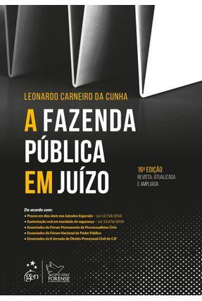 A Fazenda Pública Em Juízo - Cunha,Leonardo Carneiro da   Hoshan.org