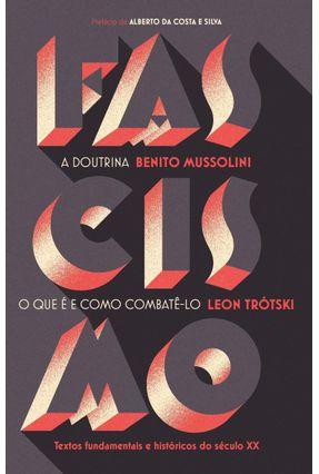 Fascismo - Mussolini e Trótski,Benito e Leon | Tagrny.org