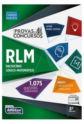 Raciocínio Lógico-Matemático - Série Provas & Concursos - 3ª Ed. 2018 - Lustosa  ,Daniel | Hoshan.org