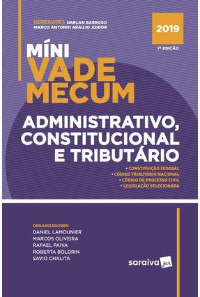 Míni Vade Mecum Administrativo, Constitucional E Tributário - 7ª Ed. 2019 - Antônio,Marco Barroso,Darlan pdf epub