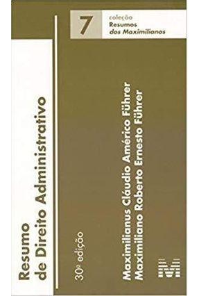 Resumo De Direito Administrativo - Col. 7 Resumos - 30ª Ed. 2019 - Führer,Maximiliano Roberto Ernesto Führer,Maximilianus Cláudio Américo pdf epub