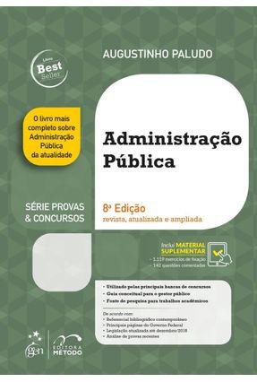 Administração Pública - Série Provas & Concursos - 8ª Ed. 2019 - Paludo,Augustinho Vicente   Hoshan.org