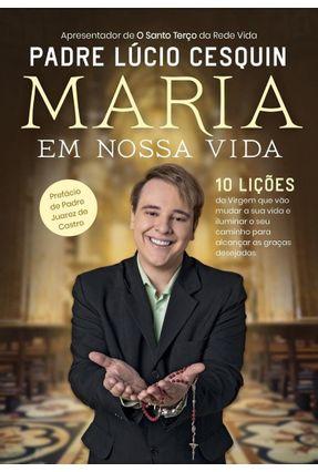Maria Em Nossa Vida - Cesquin,Padre Lúcio pdf epub