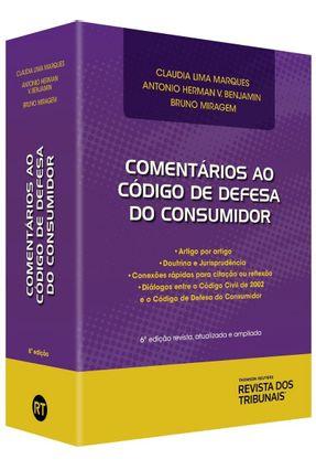 Comentários Ao Código De Defesa do Consumidor - Artigo Por Artigo - 6ª Ed.2019 - Marques,Claudia Lima Benjamin,Antonio Herman V. Miragem,Bruno pdf epub