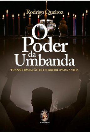 O Poder da Umbanda - Queiroz,Rodrigo   Hoshan.org