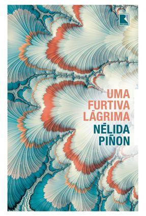Uma Furtiva Lágrima - Piñon,Nélida | Tagrny.org