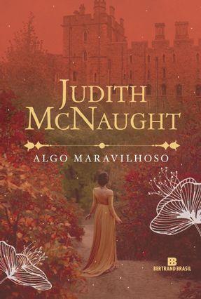 Algo Maravilhoso - Mcnaught,Judith | Hoshan.org