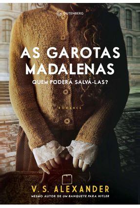 As Garotas Madalena - Quem Poderá Salvá-las? - Alexander,V. S. pdf epub