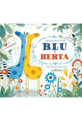Blu E Berta - Kristyna Litten   Hoshan.org