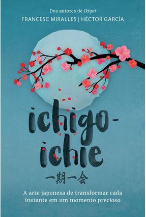 Ichigo-Ichie - Miralles,Francesc García,Héctor pdf epub