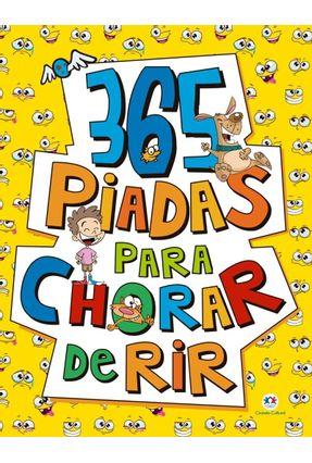 365 Piadas Para Chorar De Rir - Editora Ciranda Cultural | Hoshan.org