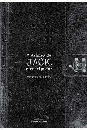 O Diário De Jack, O Estripador - Harrison,Shirley | Tagrny.org