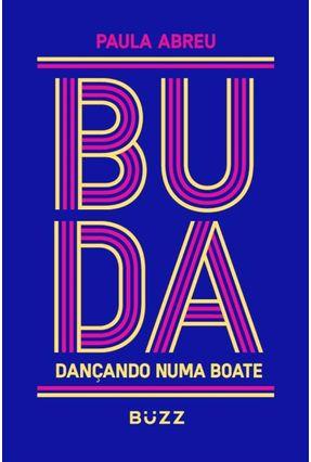 Buda Dançando Numa Boate - Abreu,Paula | Hoshan.org