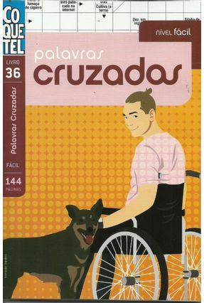 Livro Coquetel Palavras Cruzadas - Nível Fácil - Livro 36 - Equipe Coquetel | Tagrny.org