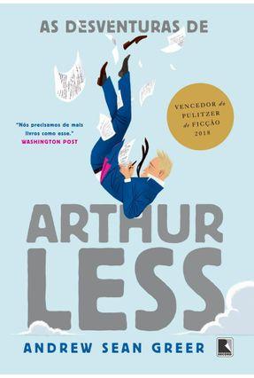 As Desventuras De Arthur Less - Greer,Andrew Sean | Hoshan.org