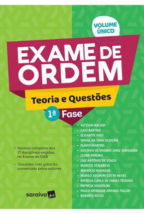 Exame De Ordem - Teoria e Questões - 1ª Fase - Vol. Único - Bartine,Caio Vido,Elisabete Rachid,Alysson | Hoshan.org