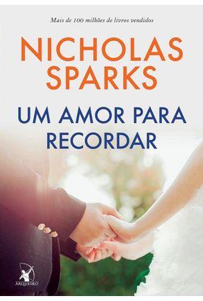 Um Amor Para Recordar - Sparks,Nicholas | Hoshan.org