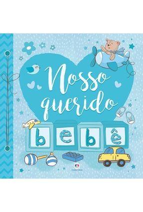 Nosso Querido Bebê - Editora Ciranda Cultural   Hoshan.org
