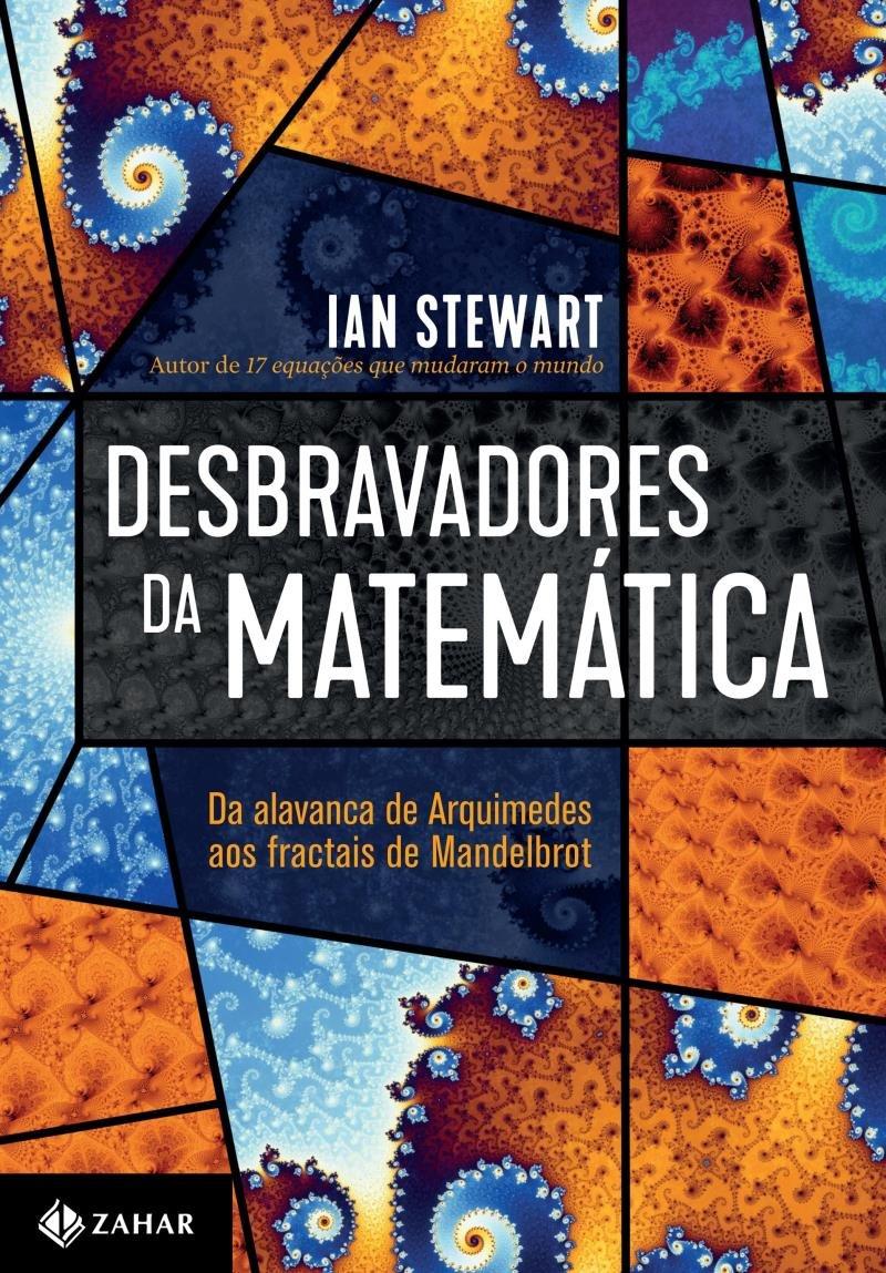 Desbravadores Da Matematica Da Alavanca De Arquimedes Aos