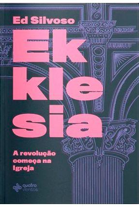 Ekklesia - Silvoso,Ed | Tagrny.org