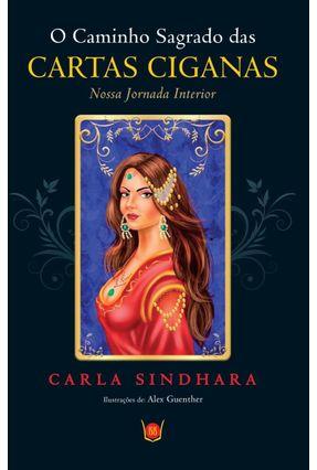 O Caminho Sagrado Das Cartas Ciganas - Sindhara,Carla pdf epub
