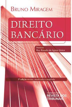 Direito Bancário  - 3ª Ed. 2019 - Miragem,Bruno | Tagrny.org