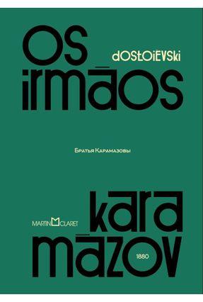 Os Irmãos Karamázov - Dostoiévski,Fiódor | Hoshan.org