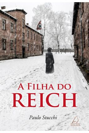 A Filha do Reich - Stucchi,Paulo pdf epub