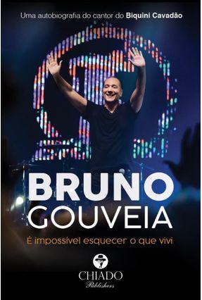 É Impossível Esquecer O Que Vivi - Gouveia,Bruno | Hoshan.org