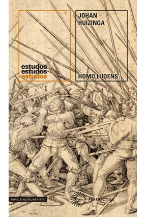 Homo Ludens - 2ª Ed. 2019 - Huizinga,Johan | Hoshan.org