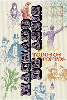 Box - Todos Os Contos De Machado De Assis - Assis,Machado de | Hoshan.org