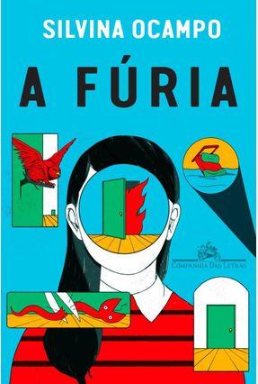 A Fúria - E Outros Contos - Ocampo,Silvina pdf epub
