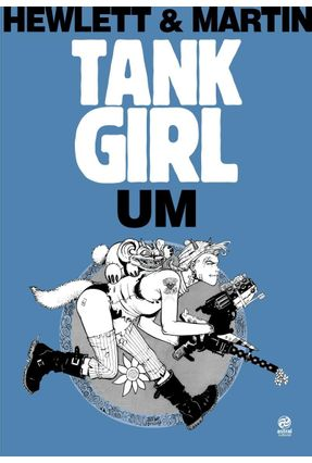 Tank Girl: Um - Martin,Alan | Hoshan.org