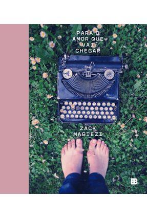 Para O Amor Que Vai Chegar - Magiezi,Zack   Hoshan.org